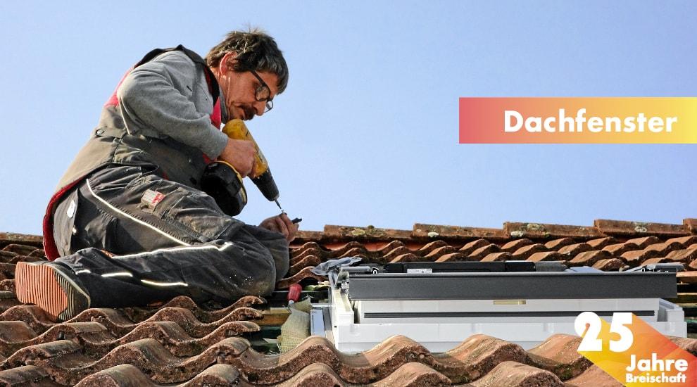 25 Jahre, Dachfenster, Dachsanierung